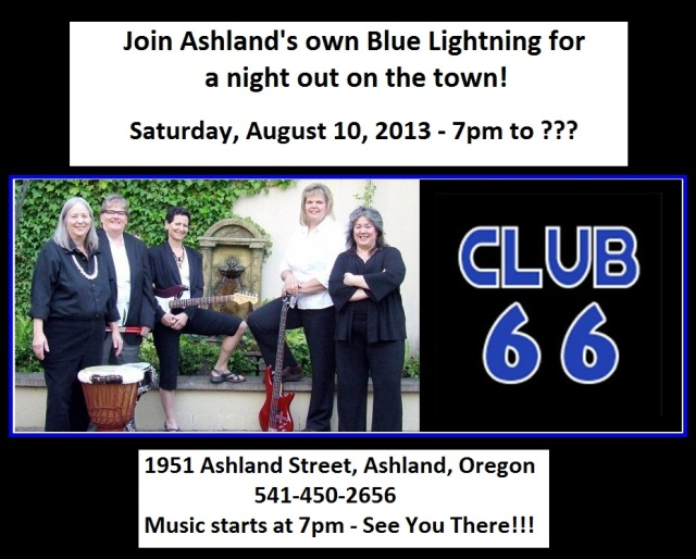 Blue Lightning at Club 66, Ashland - August 10th!